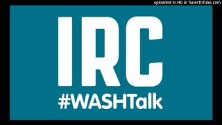 IRC's Podcast series WASH Talk | Episode 2 Financing