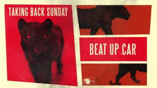 Taking Back Sunday - Beat Up Car