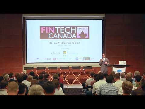 Fintech Canada: Bitcoin & Ethereum Summit! – Pt 1 of 2
