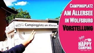 Campingplatz am Allersee Wolfsburg Niedersachsen | Happy Camping