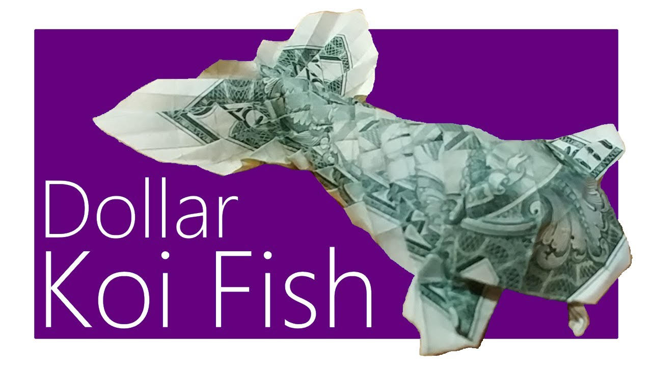 Dollar Koi Fish Origami Tutorial Won Park Youtube