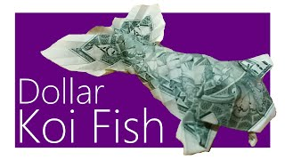 Dollar Koi Fish Origami Tutorial (Won Park)