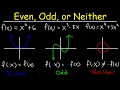 Even, Odd, or Neither Functions The Easy Way! - Graphs & Algebraically, Properties & Symmetry