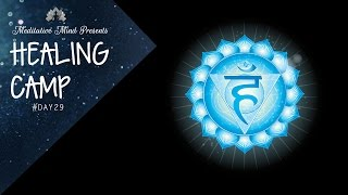384Hz - Throat Chakra Healing Frequency | Tibetan Singing Bowls Therapy | Healing Camp Day #29