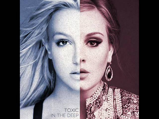 Adele vs Britney - Toxic in the Deep (Bumper's Mashup) [HQ]