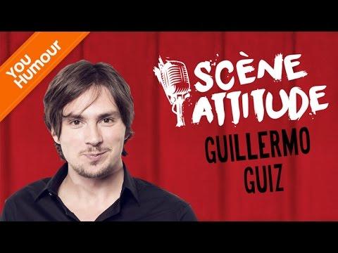 SCÈNE ATTITUDE - Guillermo Guiz