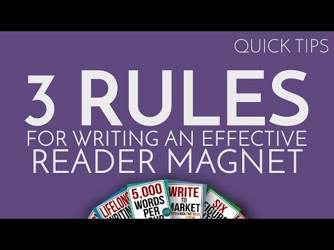 Quick Tip: 3 Rules to Writing an Effective Reader Magnet
