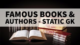 Famous Books & Authors part 1- Static General Knowledge
