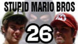 Stupid Mario Brothers - Episode 26