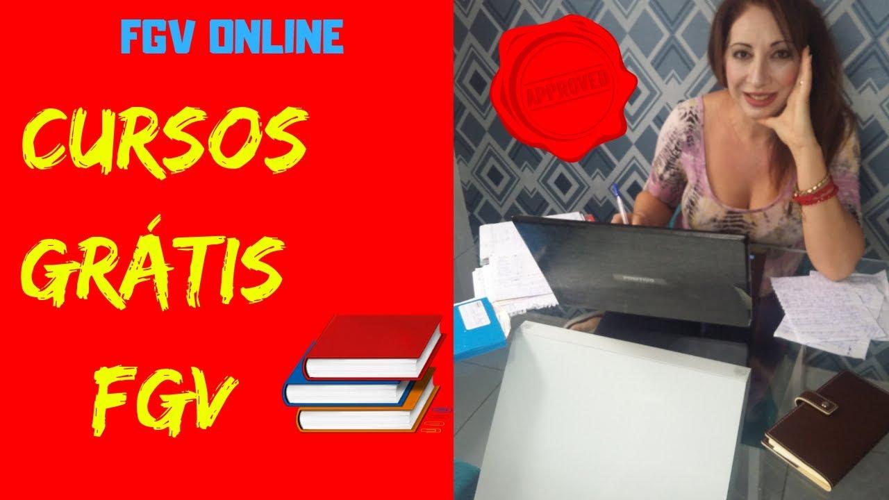Curso Online Gratis Da Fgv Com Certificado Cursos Online Gratuitos Da Fundacao Getulio Vargas Youtube