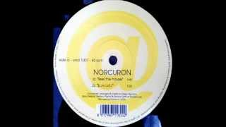 Norcuron - Feel The House
