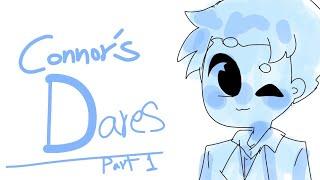 Connor's dares | part 1