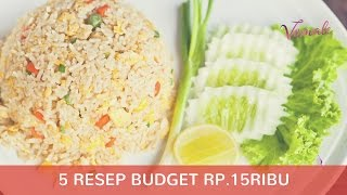 Video 5 Resep Budget Rp.15 Ribu download MP3, 3GP, MP4, WEBM, AVI, FLV Februari 2018
