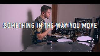 Josh Cameron - 'Something In The Way You Move' Ellie Goulding - Drum Cover