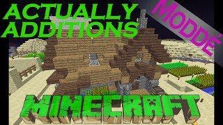 Actually Additions  - Tuto les bases et la génération #1 [Minecraft 1.12]