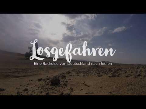 Losgefahren – Eine Radtour von Deutschland nach Indien