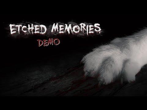 Etched Memories Demo Trailer