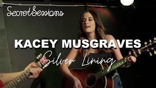 Video Kacey Musgraves - Silver Lining - Secret Sessions download MP3, 3GP, MP4, WEBM, AVI, FLV Agustus 2018