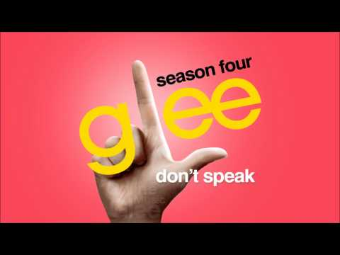 Don't Speak - Glee [HD Full Studio]