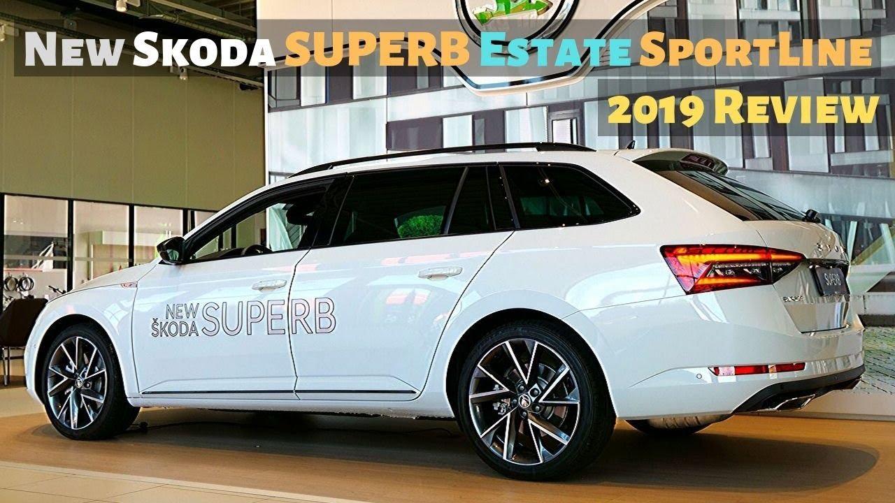 New Skoda Superb Estate Sportline 2019 Review Interior Exterior