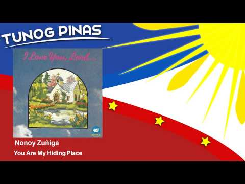 Nonoy Zuñiga - You Are My Hiding Place