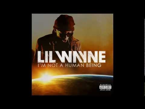 Lil Wayne - I Am Not a Human Being II Lyrics and Tracklist ...