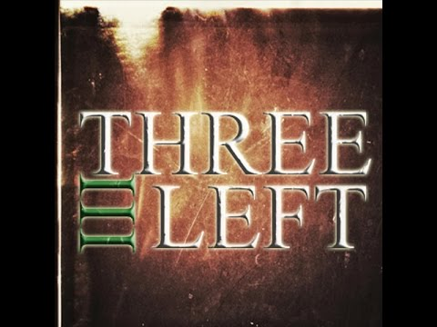 Three left--Let Me Go
