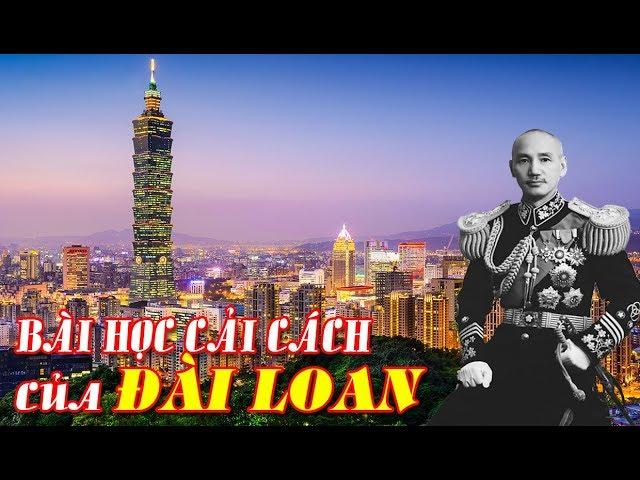 Bài Học Cải Cách Của Đài Loan đi tới thịnh vượng