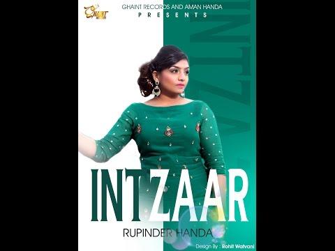 Intzaar(Full Video)   Rupinder Handa   Ghaint Records