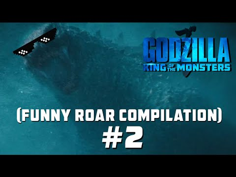 godzilla:-king-of-the-monsters-(funny-roar-compilation)-#2