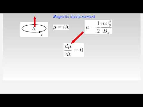 Lecture 4 - Magnetic mirror, magnetic moment, loss cone