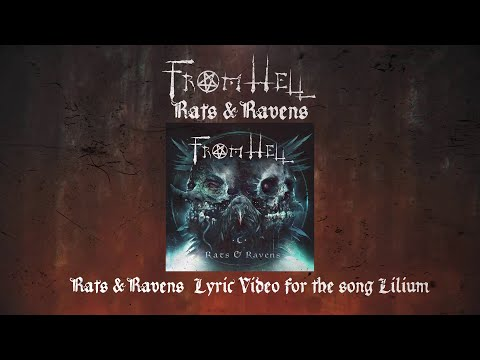 FROM HELL   'Lilium' from Rats & Ravens   (Official Lyric Video) 2020