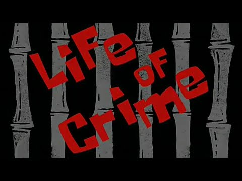 """Life Of Crime"" Title Card"