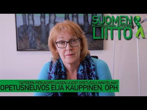 Opetusneuvos Eija Kauppinen (OPH): Taiteen perusopetuksen uudet opetussuunnitelmat (2017)