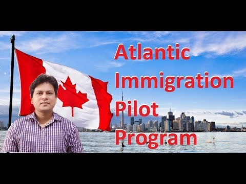 Atlantic Immigration Pilot Programme (Canada PR)