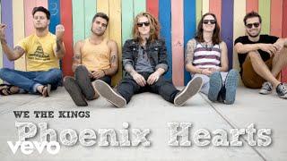 Repeat youtube video We The Kings - Phoenix Hearts (Audio)