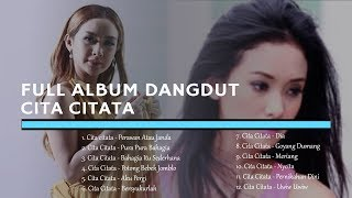 FULL ALBUM DANGDUT CITA CITATA