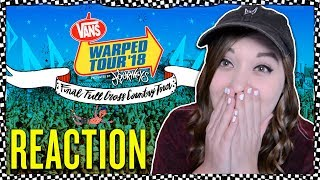 REACTING TO THE FINAL WARPED TOUR LINEUP