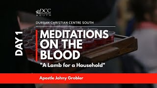 It's a Beautiful Day | Meditations on the Blood Day 1 - A Lamb for a Household | 18 January 2021