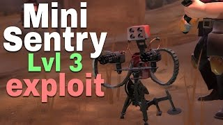 TF2 Fun - Mini Sentry 3 lvl upgrade exploit. Method 2014 (cp_steel)