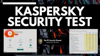 Kaspersky 2021 Review and Security Test vs Malware