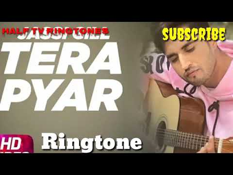 Tera Pyar   Jassi Gill   latest Punjabi ringtone  
