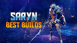 [WARFRAME] Best Saryn Builds 2019-2020 - Everything Saryn
