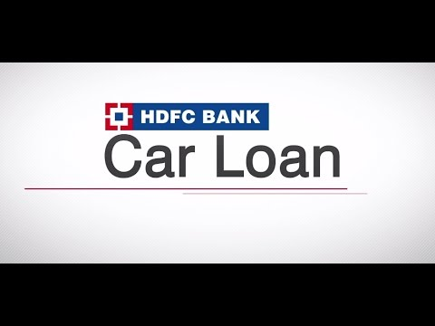 How To Apply For An HDFC Car Loan