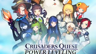 Crusaders Quest: Power leveling!