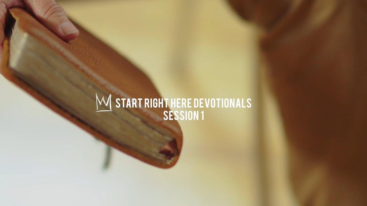 Casting Crowns - Start Right Here Devotional (Session 1)