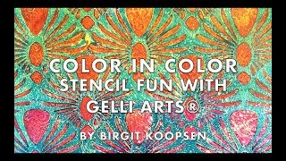 Color in Color - Stencil Fun with Gelli Arts® by Birgit Koopsen