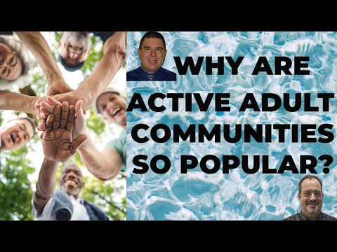 Why Are Active Adult Communities So Popular?