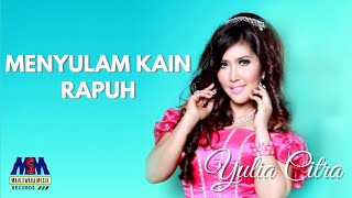 Download lagu Yulia Citra - Menyulam Kain Rapuh (Official Music Video)