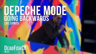 DEPECHE MODE - Going Backwards (LiVE SPiRiTS)